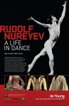Rudolf Nureyev: A Life in Dance - The de Young Museum