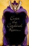 Enter the Cardinal Room