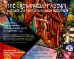 The Gregangelo Museum -Discover San Francisco's Hidden Treasure-
